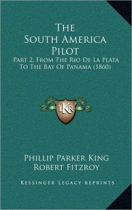 The South America Pilot