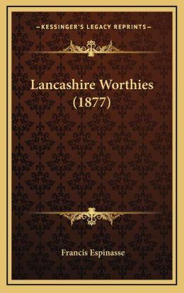 Lancashire Worthies (1877)