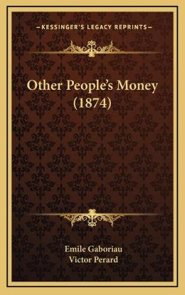 Other People's Money (1874)