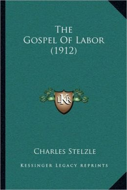 The Gospel Of Labor (1912)