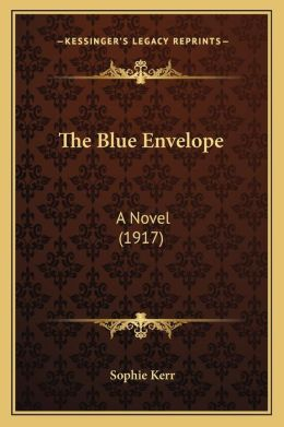 The Blue Envelope: A Novel (1917)