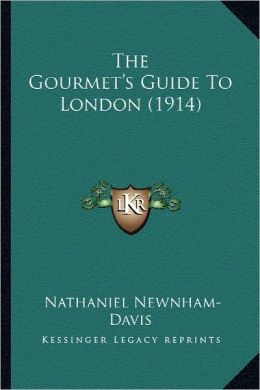 The Gourmet's Guide To London (1914)