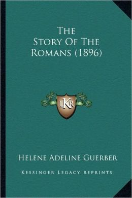 The Story Of The Romans (1896)