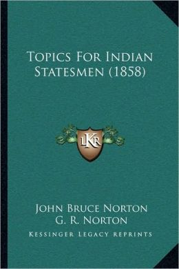 Topics For Indian Statesmen (1858)
