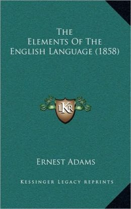 The Elements Of The English Language (1858)