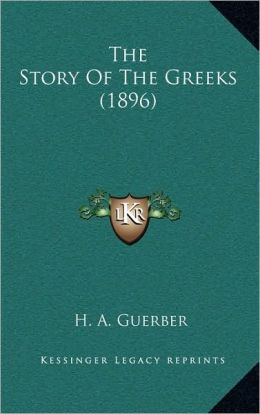 The Story of the Greeks (1896)