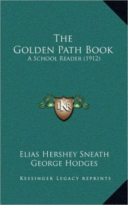 The Golden Path Book: A School Reader (1912)