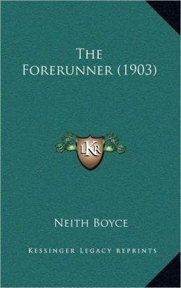 The Forerunner (1903)