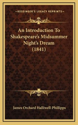 An Introduction To Shakespeare's Midsummer Night's Dream (1841)