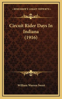Circuit Rider Days In Indiana (1916)