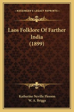 Laos Folklore Of Farther India (1899)