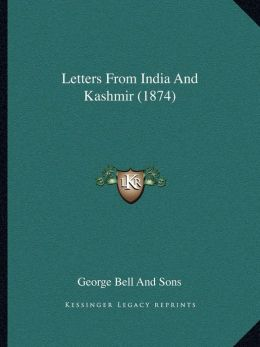 Letters From India And Kashmir (1874)