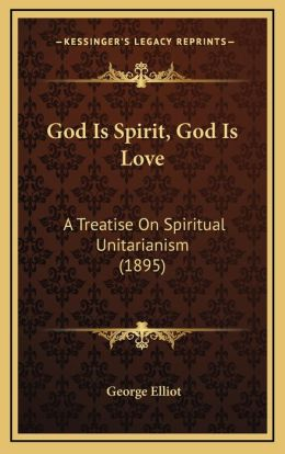 God Is Spirit, God Is Love