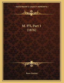 M. P.'s, Part 1 (1876)