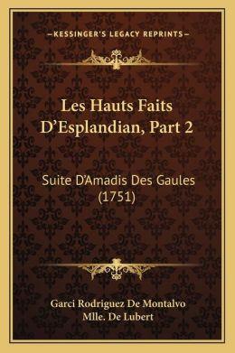 Les Hauts Faits D'Esplandian, Part 2