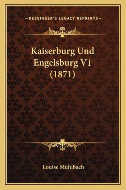 Kaiserburg Und Engelsburg V1 (1871)