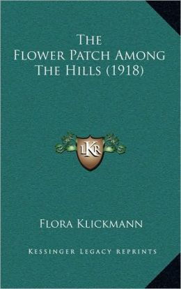 The Flower Patch Among The Hills (1918)
