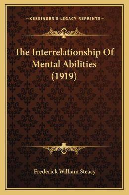 The Interrelationship Of Mental Abilities (1919)