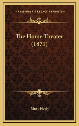 The Home Theater (1871)