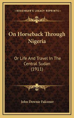 On Horseback Through Nigeria