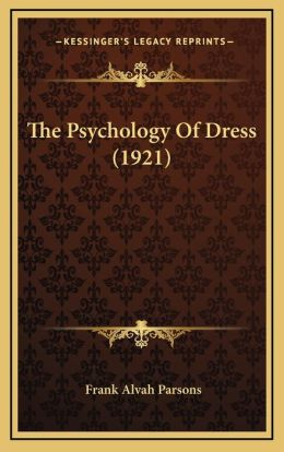 The Psychology Of Dress (1921)