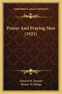 Prayer And Praying Men (1921)