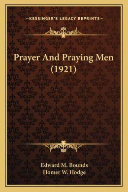 Prayer And Praying Men (1921)