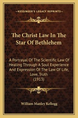 The Christ Law In The Star Of Bethlehem