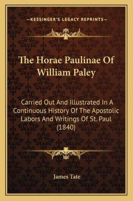 The Horae Paulinae Of William Paley