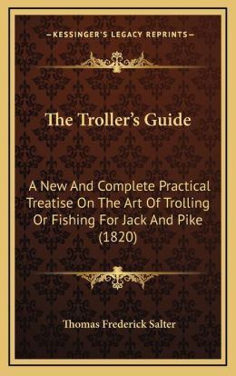 The Troller's Guide