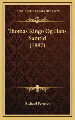 Thomas Kingo Og Hans Samtid (1887)