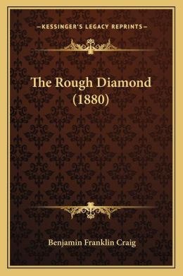 The Rough Diamond (1880)