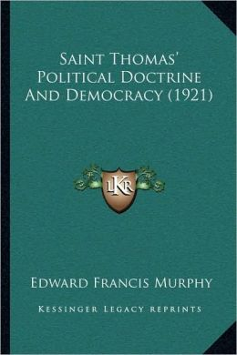Saint Thomas' Political Doctrine And Democracy (1921)