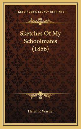 Sketches Of My Schoolmates (1856)