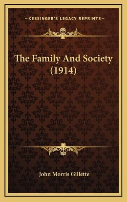 The Family And Society (1914)