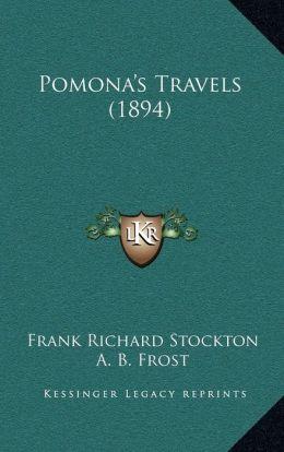 Pomona's Travels (1894)