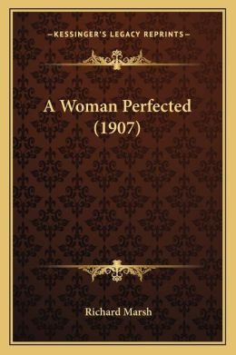A Woman Perfected (1907)