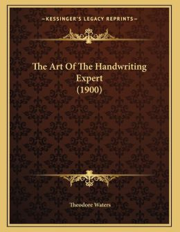 The Art Of The Handwriting Expert (1900)
