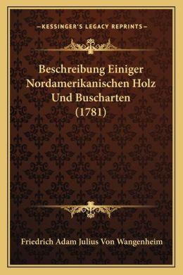 Beschreibung Einiger Nordamerikanischen Holz Und Buscharten (1781)