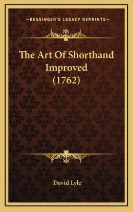 The Art of Shorthand Improved (1762)