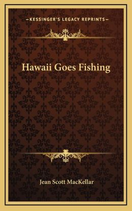 Hawaii Goes Fishing