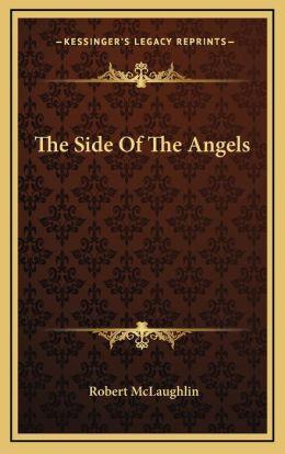 The Side of the Angels the Side of the Angels