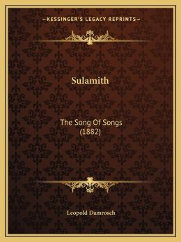 Sulamith: The Song Of Songs (1882)
