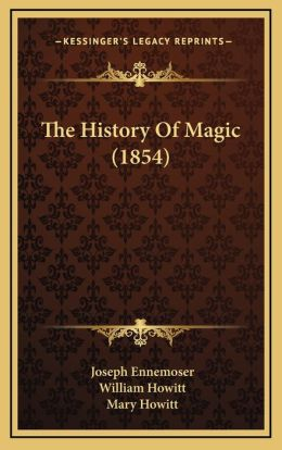 The History of Magic (1854)