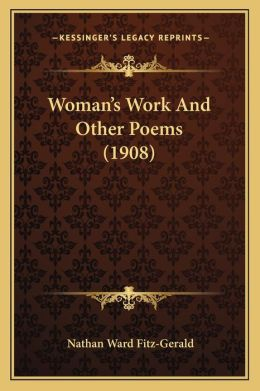 Woman's Work And Other Poems (1908)