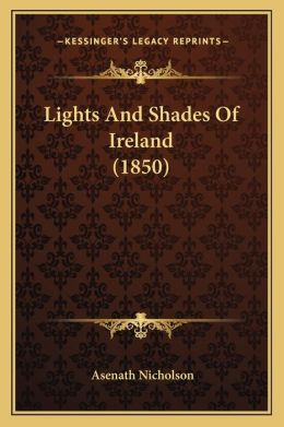 Lights And Shades Of Ireland (1850)