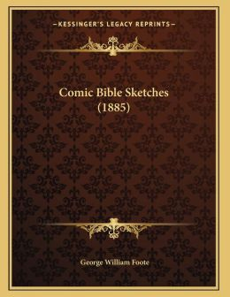 Comic Bible Sketches (1885)