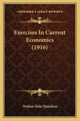 Exercises In Current Economics (1916)