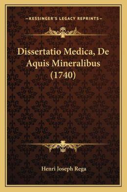 Dissertatio Medica, De Aquis Mineralibus (1740)