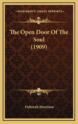 The Open Door of the Soul (1909) the Open Door of the Soul (1909)